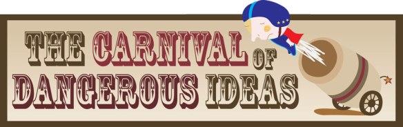 Carnival-of-Dangerous-Ideas